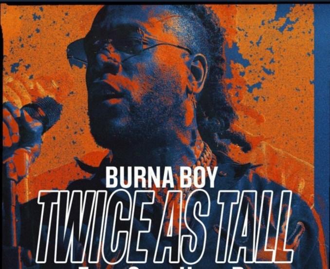 burna boy twice as tall full album