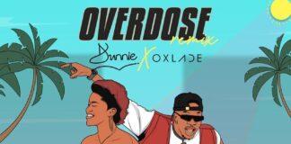 Dunnie overdose remix Oxlade