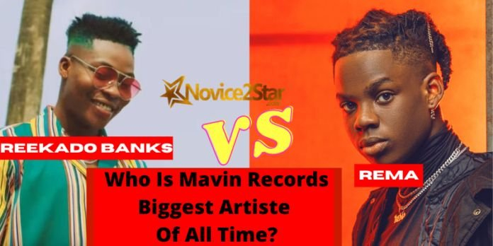 Reekado Banks VS Rema Who Is Mavin Records Biggest Artiste Of All Time