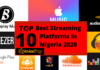 Top 10 Best Streaming Music Platforms In Nigeria