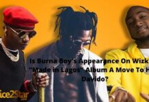 """Is Burna Boy's Appearance On Wizkid's """"Made in Lagos"""" Album A Move To Hurt Davido?"""