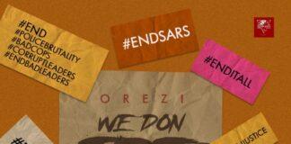 """Orezi - """"We Don Tire"""" [Audio]"""