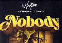 DJ Neptune Nobody Icon remix ft Joeboy & Laycon