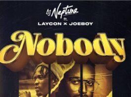 DJ Neptune Nobody Icon remix ft Joeboy & Laycon