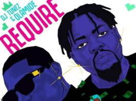 DJ Tunez Require feat. Olamide