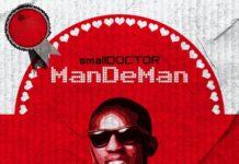 "Small Doctor - ""Mandeman"" [Audio]"