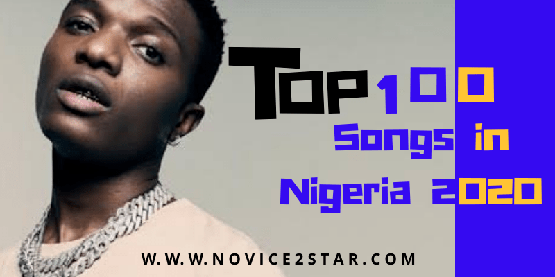 Top Songs in Nigeria 2020
