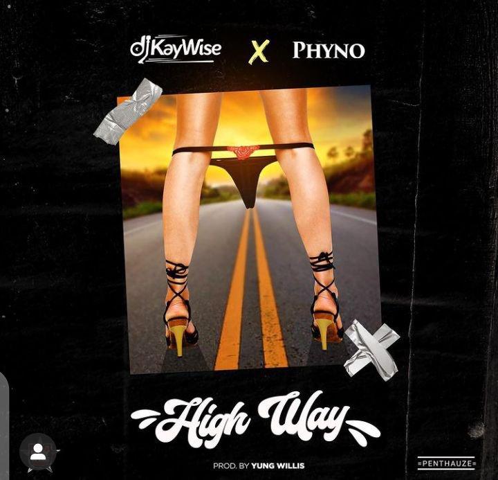DJ Kaywsie Highway ft Phyno