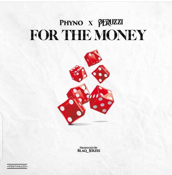 Phyno For The Money feat. Peruzzi