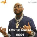 Top 50 Naija 2021 January Week 1
