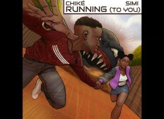 Chike & Simi Running To You