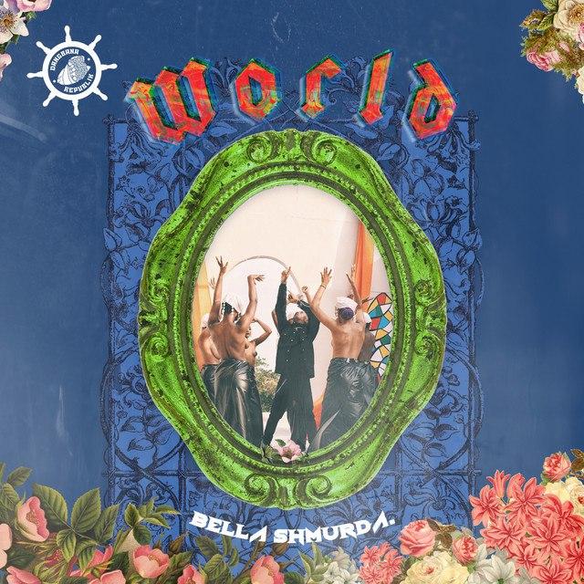 Download World mp3 by Bella Shmurda