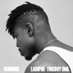 ladipoe running fireboy dml